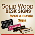 Order Engraved Plastic Wall and Desk Name Plate Signs in 2x8 2x10 3x12 and larger sizes. Slanted Desk signs are one piece construction. Many plastic colors. Most orders in by 4 pm ship next day.