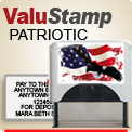 Order ValuStamper Patriotic Deposit or Address Stamps. Stamps have a clear wrap over the top. Images look like there is a picture frame. Order by 4pm central for next day ship.