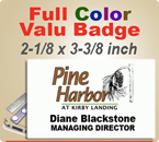 Custom Imprinted Full Color Valu Name Badges. Color Name Badge size is 2-1/8 x 3-3/8 inch. Place order here for quick shipment.