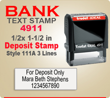 Trodat Ideal 50 4911 Bank Deposit Ink Stamp 111A 3 Lines. This Trodat Ideal 50 4911 Rubber Ink Stamp has a 3/4 x 1-7/8 inch imprint area. Trodat Ideal 50 4911 Ink Stamps makes a very good Bank Deposit Endorsement Stamp.