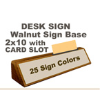 Shown here is a 2X10 Engraved Walnut Desk Sign w/Card Pocket