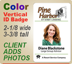 Custom Imprinted Full Color Employee ID Badges. Color ID Badge size is 2-1/8 wide by 3-3/8 inches tall. Place order here and then email your logo to customercare@insigniah.com