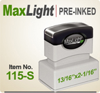MaxLight 115 Pre Inked Rubber stamp offers the user a durable rugged printing impression, superior imprint quality, over four times the ink and many colors. Order your MaxLight 115 Today for quick ship.