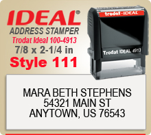 Order your unique Custom Trodat Ideal 100 4913 Rubber Address Stamp Style 111 here today. Ships in 1 Day.