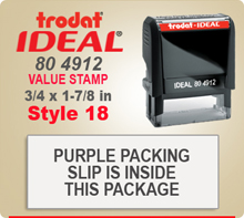 Trodat Ideal 80 4912 Value Stamp 18. This Personalized Trodat Ideal 80 4912 Self Inking Stamp displayed here has a 3/4 x 1-7/8 inch imprint area.