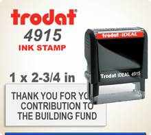 Get a Trodat Printy 4915 Custom Ink Rubber Stamp here. The impression area is 1 inch by 2-3/4 inches. Place your order by 4 pm central and we'll ship it by tomorrow.