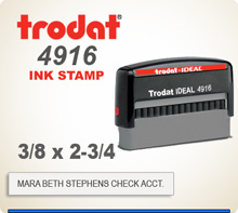 Order online Trodat Printy 4916 Custom Designed Rubber Stamp. The printing platen area is 3/8 inch by 2-3/4 inches. Enter the order by 4 pm central and ships tomorrow