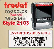 Order this Two Color Ink Stamp by Trodat with Information in two upper and lower sections. This is a Trodat 4913. Image size is 3/4 by 1-7/8 inches.