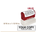 Order Ultimark Pre Inked Rubber Stamp No. UM 05. Stamp is 9/16 x 1-13/16 inches in impression size. Ultimark Pre Inked Rubber Stamps are absolutely top quality.