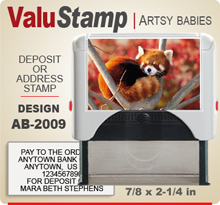 AB2009 ValuStamp Artistic Animal Baby Stamper has a 7/8 x 2-1/4 inch printing area. 5 lines or less of 11 point letters fit well on this Stamper. This self inking Stamp has a beautiful Animal Baby picture label that fills the front of the stamp.