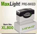 MaxLight XL 800 Pre Inked Rubber stamp offers the user a durable rugged printing impression, superior imprint quality, over four times the ink and many colors. Order your MaxLight XL 800 Today for quick ship. Like Xstamper N-28